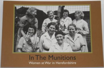 In the Munitions - Women at War in Herefordshire